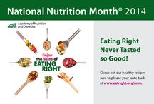 """National Nutrition Month / National Nutrition Month is a nutrition education and information campaign created annually in March by the Academy of Nutrition and Dietetics. The theme for this year is """"Eat Right, Your Way, Everyday."""""""