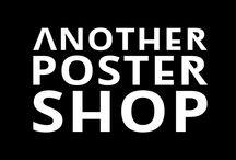 ANOTHER POSTER SHOP / Another Poster Shop er en ny webshop som sælger plakater med et råt grafisk udtryk til det stilbevidste hjem ✘   WWW.ANOTHERPOSTERSHOP.DK