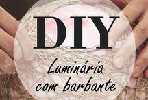 DIY / Aprenda DIY, faça você mesmo! Decore sua casa com dicas fáceis!