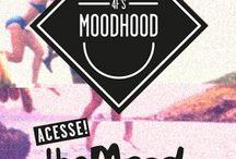 CONTEÚDO THE MOODHOOD / Tudo o que é produzido e postado no themoodhood.com!!! / by The MoodHood