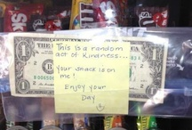 Random Acts / Acts to surprise and cheer up people. / by Andrea Celayeta