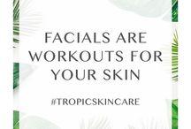 Skin Care Quotes - Tropic