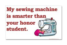 Quilting Humor / Quilting is all about fun!