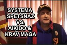 Systema Spetsnaz Reviews / What is Systema Spetsnaz, Russian Spetsnaz VS Boxing, Krav Maga, Aikido, Taekwondo, Hapkido and other Martial Arts. Reviews from students and self defense Masters.