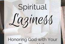 overcoming spiritual laziness.