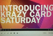 Krazy card Saturday