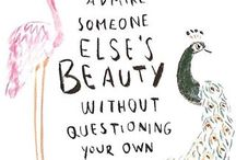 Be yourself / Love yourself