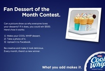 COOL WHIP Fan Dessert of the Month Inspiration / Can a picture show us why everyone loves your desserts? If it does, you could win $500. Here's how it works. Be creative and make it look delicious. Every month, there's a new winner. Follow this link to enter: http://on.fb.me/KLJ2Pd / by COOL WHIP
