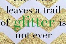 Glitter & Sparkle / My favorite stuff! / by Jackie Schiller
