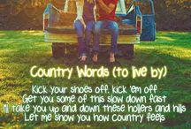 Country ♥ / by Becky Oleson