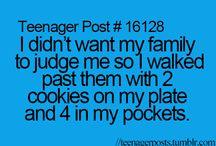 Teenager Posts / Teenager posts, lol so true, etc... / by Rachel Raines
