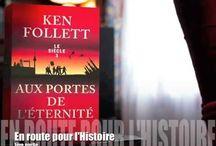 En route pour l'histoire, avec Ken Follett / Ken Follett nous dévoile les coulisses de son roman, Aux portes de l'éternité.