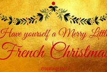 AFAL blog - French British Christmas / Have a French or English inspired Christmas, French Christmas food, French Christmas traditions etc from my blog www.afrogatlarge.com