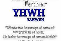 Abba Father   YAHWEH(YHWH)יהוה and His Son YAHSHUA יהושע ha'Mashiah