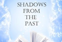 Shadows From The Past / Middle Grade Time-Travel Adventure Stories