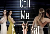 Don't Call Me Kit Kat / Contemporary Young Adult, Teen Fiction, Coming of Age, Bulimia