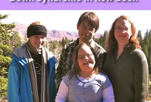 Down Syndrome / Helpful resources and insights for parents and professionals caring for and teaching people with Down Syndrome.