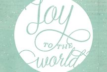JOY TO THE WORLD / by Paola Madrid
