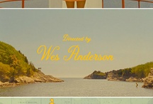 Wes Anderson Obsession / by Jennifer Padgett