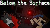 Below The Surface (Minecraft/FNaS Animation)(Read desc. for story)