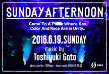 """The Party """"SUNDAY AFTERNOON"""" since 1997 / To the party people who are in Tokyo from overseas. We have dj party where welcome for international music lovers. DJ Toshiyuki Goto play House,Techno,Reggae,Drum'n'Bass and more. he has long carrier. Lighting&Visual have high quality talent. Party host can speak english.  The Party """"SUNDAY AFTERNOON"""" hold even month 3rd Sunday open 18:00 @ Zero Aoyama Door:1000yen 2-9-13 Shibuya, Shibuya-Ku, Tokyo www.sundayafternoon.jpn.org Come To A Place Where Sex,Color And Race Are in Unity.."""