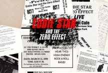 Live From Hollywood / Eddie Star & The Zero Effect - Where and how it all began. / by Eddie Star