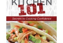 """What's For Dinner? / Help! Need a quick meal?  Try my """"easiest of easy"""" dinner recipes!  KITCHEN 101 cookbook has fast favorite healthy recipes with  slow cooker recipes, diabetic recipes  rotisserie chicken, gluten-free and  great for weight watchers"""