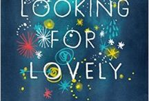 Looking for Lovely / Written by Annie F. Downs