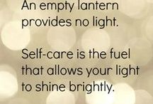 Self-Care and Coping / If you don't, who else will??