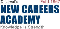 AFCAT Coaching In Chandigarh / New Careers Academy is best academy for AFCAT Coaching In Chandigarh. We at New Careers Academy provide coaching for AFCAT written examinations from the commencement of the exam by Air force. We have a very accomplished faculty that is highly trained for providing an insight to student regarding AFCAT examinations. Not only do we provide coaching to students regarding the complete Syllabus, we also  take weekly and monthly mock tests of the students.