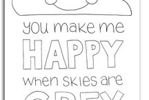 Partiekie Idees: You make me happy when skies are grey