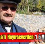 Gazipaşa'lı Hayırseverden 1,5 Milyon TL Bağış