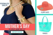 Mother's Day / Gifts your Mother will love and cherish.
