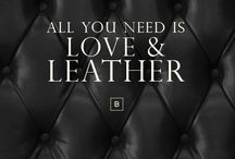 BORN LEATHERS / Tips and Quotes of Leather