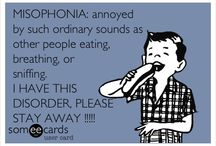 Misophonia! Learn about it! / by Mz Leigh