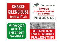 SIGNALISATION CHASSE / Pancartes de signalisation, d'information ou de prévention, nous travaillons aujourd'hui avec de nombreuses Fédérations de Chasse et d'Associations françaises.
