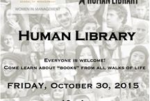 """Human Library 2015 / Krannert's Women in Management presents the second annual Human Library event! Come join us in the Krannert Drawing Room from 10 – 4pm on Friday, October 30, 2015 for the lifetime experience of talking to incredible individuals and learning about """"books"""" from all walks of life. / by Purdue - Women in Management"""