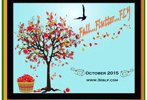 October 2015: Fall, Flutter...Fly!
