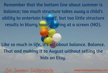 Live Summer Deliberately