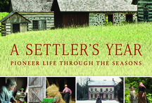 """A Settler's Year / """"A Settler's Year: Pioneer Life through the Seasons"""" by Kathleen Ernst and photographs by Loyd Heath http://www.wisconsinhistory.org/whspress/books/book.asp?book_id=477"""