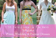 Refashion prom, wedding, bridesmaid dresses