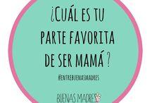 Entre Buenas Madres..