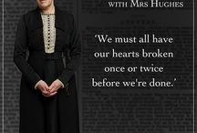 Wise Words / Wise words from Downton Abbey's Mrs Hughes, Mrs Patmore and Mrs Crawley. / by Downton Abbey