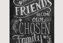 Friends - Family