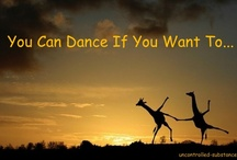 Uncontrolled Substance / Funny LOL Humor Stuff via uncontrolled-substance.com. You Can Dance If You Want To.