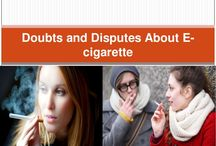 Doubts and disputes about e cigarette