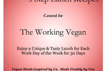 3 Step Lunch Recipes for Working Vegans