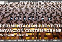 Experimentación Proyectual e Innovación Contemporanea. / La Experimentación Proyectual en el proceso de proyecto, dentro del marco de la innovación contemporánea.