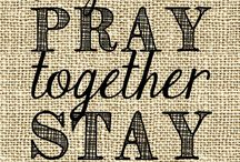 Pray  / Anything will be better by praying