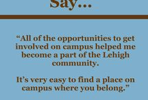 Lehigh Students Say... / by Lehigh University